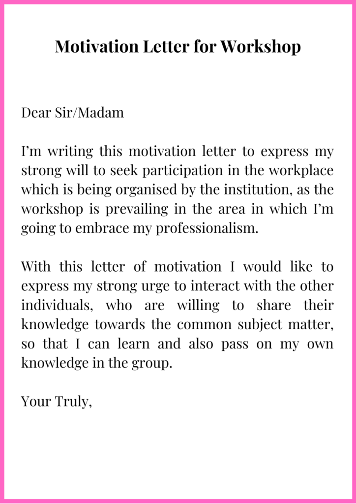 Motivation Letter for Workshop