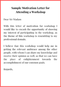 Sample Motivation Letter for Attending a Workshop